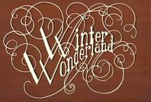 World Winter Wonderlands / by Friedel Jonker
