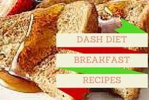 Dash Diet Breakfast Recipes / The Dash Diet Breakfast recipes have the best recipes to start off your day when on your Dash diet or any diet .