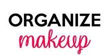 Makeup Organization / Makeup Organization, Organization Lipstick, Make up brush organization, makeup room organization, makeup vanity, makeup bathroom, lipstick organization