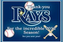 RAYS♥2012 / by Port Charlotte Homebuilders