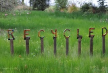 reclaim/recycle / by Carolyn LeCrone