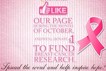 Breast Cancer Awareness / October is Breast Cancer Awareness Month! Let's Find A Cure.