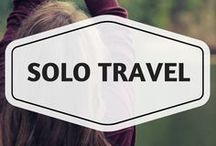 Solo Travel / solo travel, solo female travel, traveling alone, traveling solo, solo travel guides, solo traveling, traveling on your own, how to travel solo, best cities for solo travel, solo adventures
