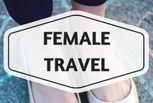 Female Travel / female travel, traveling as a woman, solo female travel, women empowerment, girls love travel, women travel, female travel guides, female travel tips, yes she can, travel safety, safety gadgets