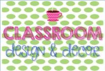 Classroom Decor / by Elizabeth Olson