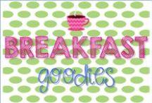 Breakfast Goodies