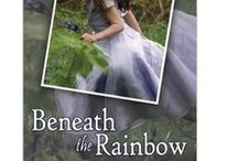 The Hope Within Novels - Inspiration / Ideas for the books 'Beneath the Rainbow', 'Beneath the Old Oak' and 'Beneath the Distant Star' by Lisa Shambrook published 2013, 2014 and 2015  The Hope Within Novels