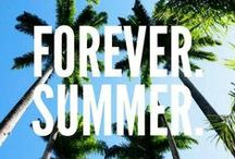 I Love Summer / by Monica Kim