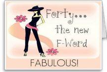 Fabulous Over 40 Females are Fierce! / by Brenda Abbott-Shultz