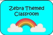Zebra Theme Classroom / Zebra themed decor and learning tools for teachers and their classroom.