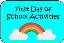 First Day of School / Board all about first day of school activities!