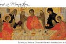 Every Home a Monastery