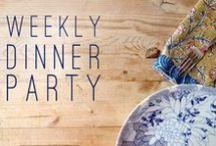 Weekly Dinner Parties