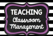 Teaching: Classroom Management / by Rock and Teach