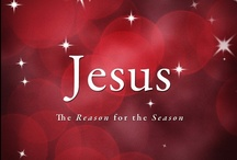 Christmas / Jesus is the reason... / by Darla Jones
