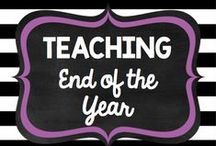 Teaching: End of Year / by Rock and Teach