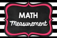 Teaching: Math: Measurement / by Rock and Teach