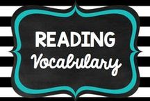 Teaching: Reading: Vocabulary / by Rock and Teach