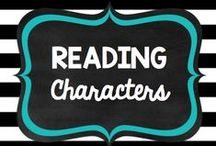 Teaching: Reading: Characters / by Rock and Teach