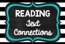 Teaching: Reading: Text Connections / by Rock and Teach