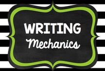 Teaching: Writing: Mechanics / by Rock and Teach