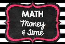 Teaching: Math: Money/Time / by Rock and Teach