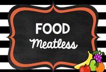 Dinner: Meatless