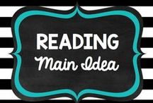 Teaching: Reading: Main Idea / by Rock and Teach