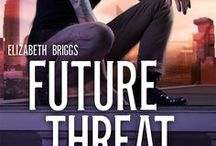 Future Threat (FS #2) / Book 2 in the Future Shock series, coming March 1, 2017