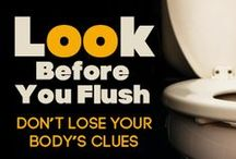 Look Before You Flush / Don't lose your body's clues! A free webinar to promote preventive care and a happy, healthy life!