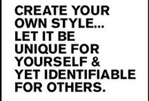 Words of Style / Words to inspire your style. / by Marie-Eve Lessard