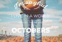 Octobers are my favorite / by Hannah Crittenden