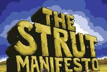 The Strut Manifesto / Wonderfully illustrated by beloved ex-Strutter, Danielle Erickson.   © 2012 Strut Creative Inc. Any resemblance to real persons, living or dead, is purely comical. — at Strut Creative.
