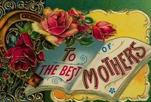 Mother's Day / by Brooke Eulate