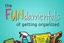 The FUNdamentals of Getting Organized / by Aby Garvey | simplify 101