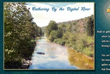 Gathering by the Digital River / A selection of Christian sermons, Christian discussion and Judeo-Christian media gathered that I hope will offer you hope, encouragement and the invitation of grace from the Lord, Jesus Christ.