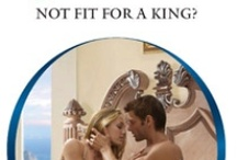 Not Fit For A King? / My upcoming Harlequin Presents release.  Available May 2012