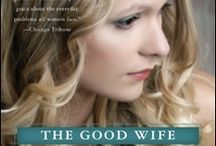 The Good Wife / The third novel in my Brennan Sisters series, focuses on Sarah, the youngest Brennan sister, her husband, professional baseball player, Boone Walker, and a pretty waitress Boone befriends.