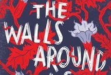 The Walls Around Us / My new YA novel, THE WALLS AROUND US, will be published on March 24, 2015, by Algonquin. Here are some teasers and inspirations I used while writing the book.