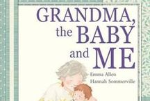 Grandma, the baby and me / Written by Emma Allen and illlustrated by Hannah Sommerville. As read on Playschool (Series 306: Faces and Feelings. Episode 1). I've pinned activities that connect with themes and images from the story.