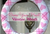 Valentine's Day Ideas / by Paula Skulina {Sweet Pea}