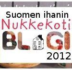Suomen ihanimmat nukkekotiblogit / Nukkekotiyhdistyksen ja Nukkekotiwikin järjestämän Suomen ihanimmat nukkekotiblogit -kilpailun voittajat