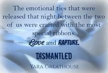 """Dismantled / Dismantled is the second book in my """"Girls on Top"""" series of new adult, romance and suspense books. This book focuses on Traxx, whose troubled past keeps him from allowing himself the chance to experience love - and Ciara, the strong and stubborn woman determined to help him put his fractured life back together."""
