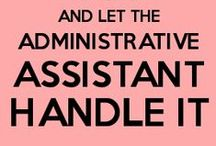 Administrative Assistant Professionals -- Resources & Links / Interesting and career related links for anyone working in an administrative professional role.