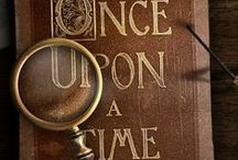 Once Upon A Time / by Kathy Garmon