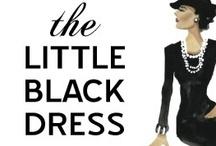La petite robe noire / The  perfect little black dress ... / by Cathy La Petite Duchesse