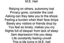 ME/CFS: Poetry and the like (ME/CFS = Myalgic Encephalomyelitis / Chronic Fatigue Syndrome) / Poetry and the like related to ME/CFS