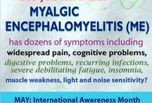 ME/CFS: Relating to May, ME Awareness Month (Myalgic Encephalomyelitis / Chronic Fatigue Syndrome)