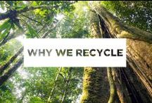Why We Recycle / The beauty of nature reminds us every day to consider our impact on the planet.