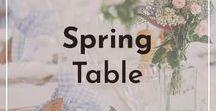 Spring Table / Idee e spunti per decorare la tavola in modo personale all'arrivo della primavera e della Pasqua.